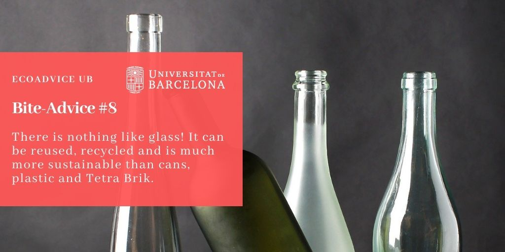 There is nothing like glass! It can be reused, recycled and is much more sustainable than cans, plastic and Tetra Brik.