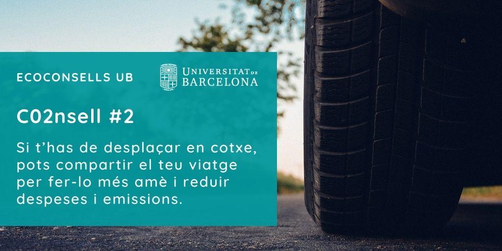 CO2nsell 2: Si t'has de desplaçar en cotxe, pots compartir el teu viatge per fer-lo més amè i reduir despeses i emissions.