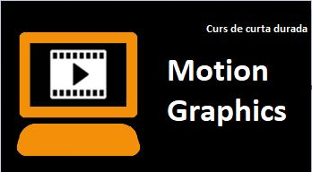 "Curs de curta durada: ""Motion Graphics"""