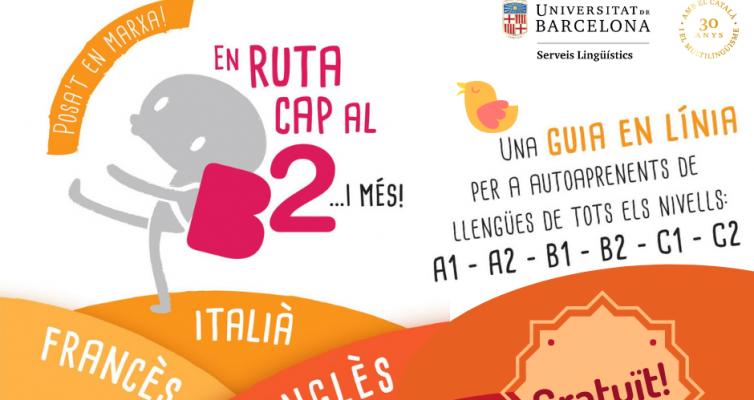 En ruta cap al B2! Un recurs gratuït per aprendre alemany, anglès, francès i italià