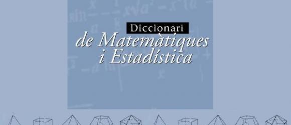 Diccionari de matemàtiques i estadística
