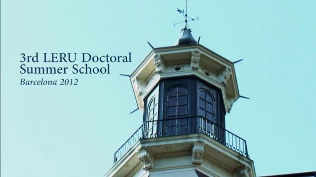 3rd LERU Doctoral Summer School 2012
