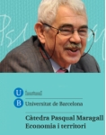 Annual conference for Pasqual Maragall Chair of Economy and Territory