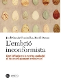 Book cover.- A new title of the Catàlisi collection discovers how and why embryonic development conditions our evolution