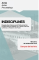 "- Publication of the proceedings of the international conference ""Indisciplines"" from the Campus de les Arts"